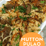 Mutton Pulao | Mutton Yakhni Pilau | Pakistani & Indian Recipe